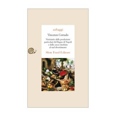 Notiziario delle produzioni particolari del Regno di Napoli