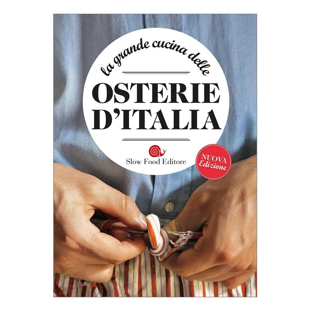 La grande cucina delle Osterie d'Italia