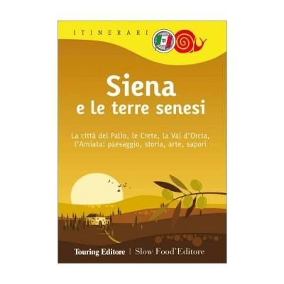 Siena e le terre senesi