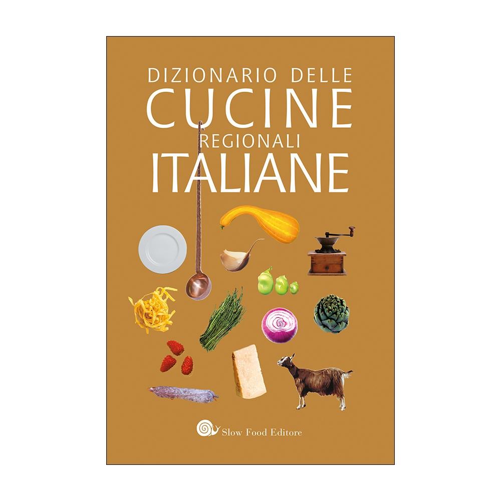 Dizionario delle cucine regionali italiane for Cucine italiane