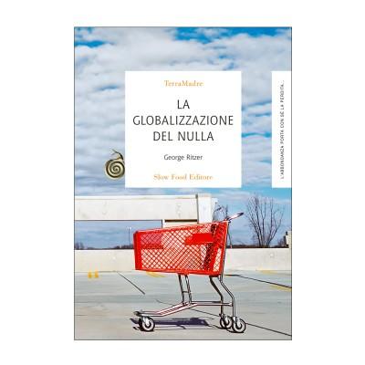 La globalizzazione del nulla