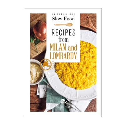 Recipes from Milan and Lombardy