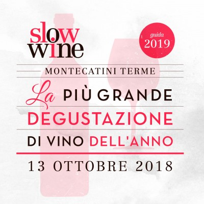 Slow Wine 2019 - Montecatini