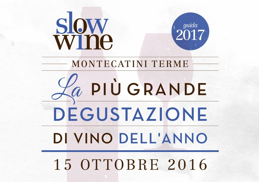 Slow Wine 2017 - Montecatini
