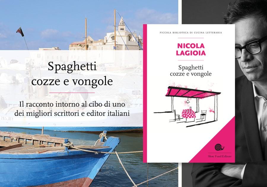 Spaghetti cozze e vongole - di Nicola Lagioia