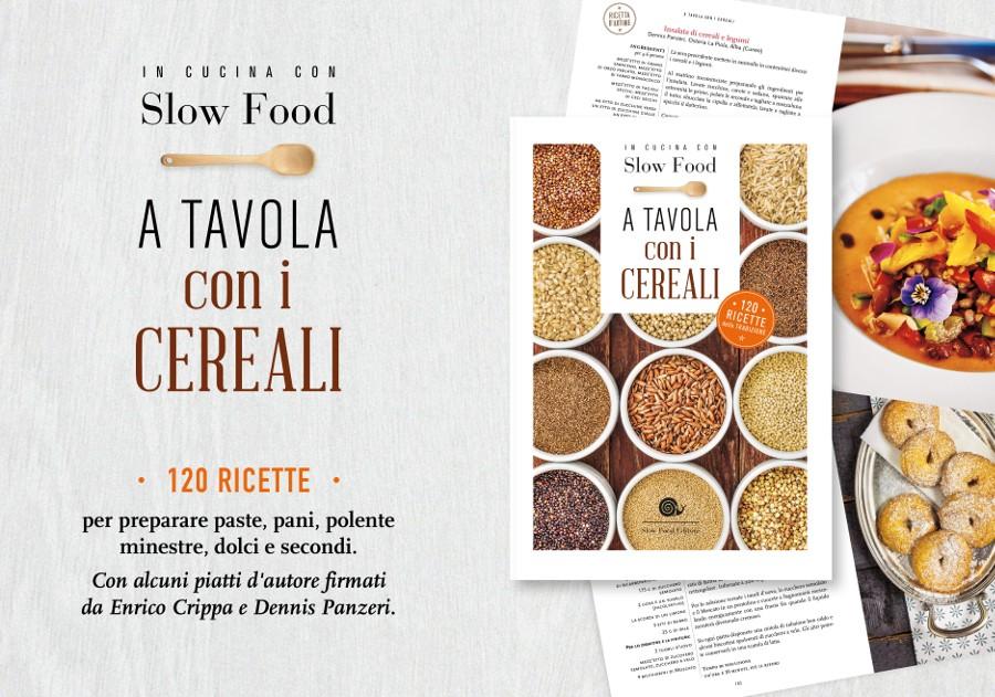 A tavola con i cereali - in cucina con Slow Food