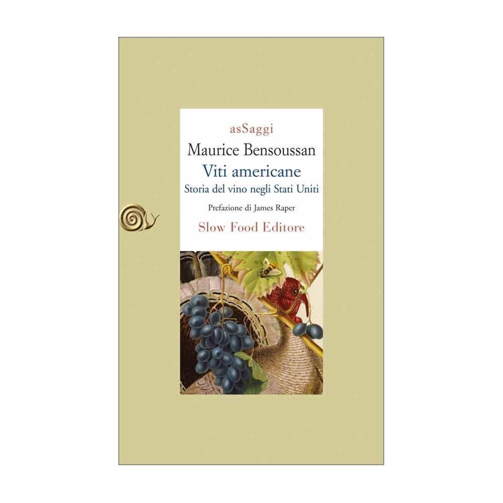 Viti americane. Storia del vino negli Stati Uniti