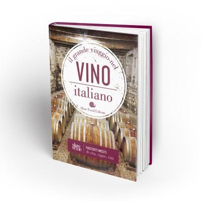 Il grande viaggio nel vino italiano