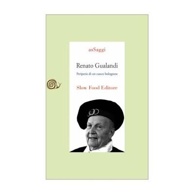 Renato Gualandi, biografia di un cuoco bolognese
