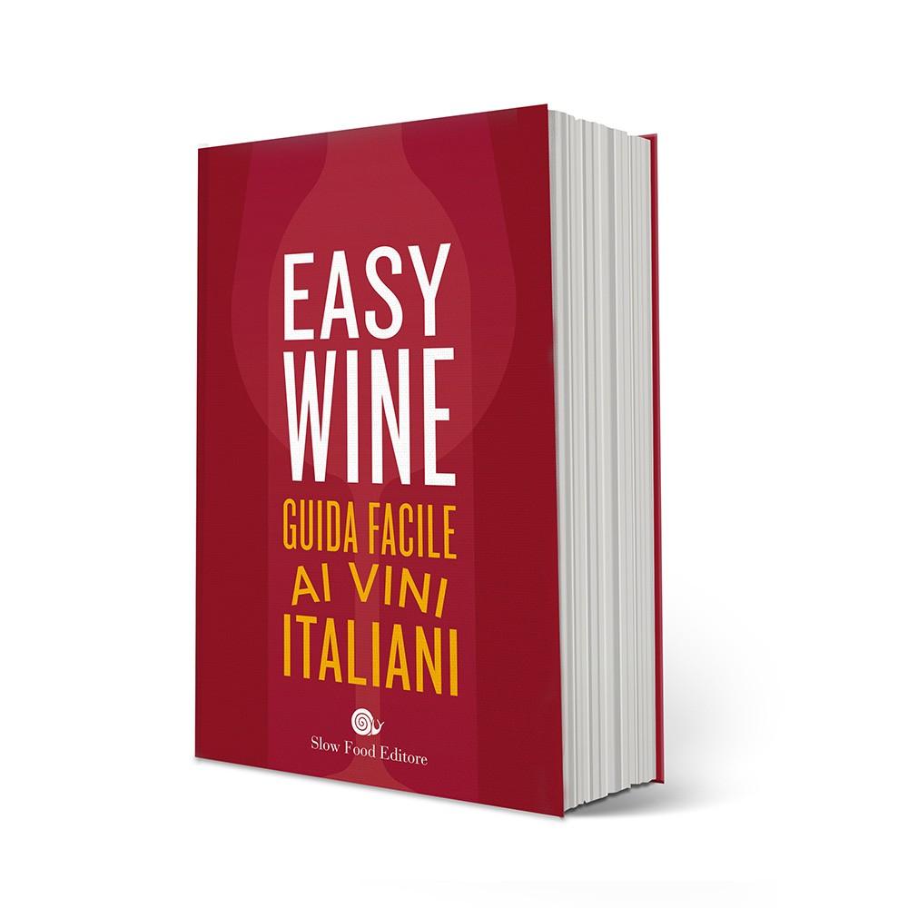 Easy Wine. Guida facile ai vini italiani