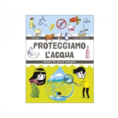 Proteggiamo l'acqua