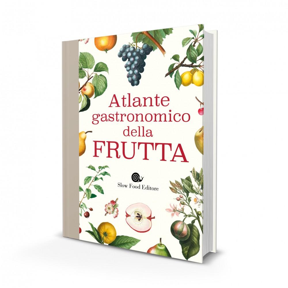Atlante gastronomico della frutta