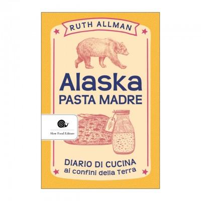 Alaska. Pasta madre