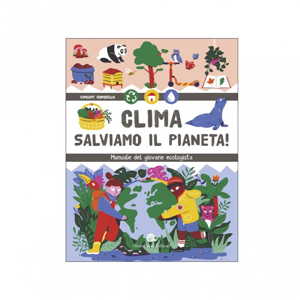 Clima, salviamo il pianeta!