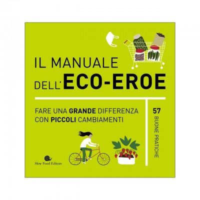 Il manuale dell'eco-eroe