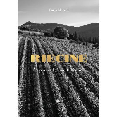 Riecine. 50 years of Chianti history